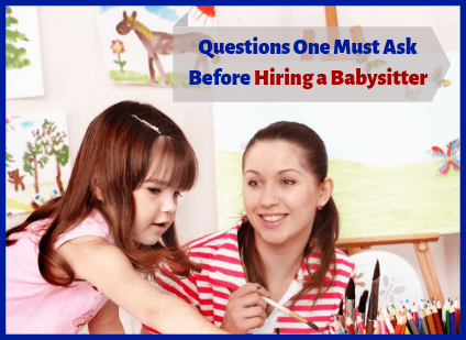 Questions Must Ask Before Hiring Babysitter in Mumbai