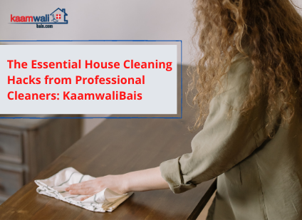 The Essential House Cleaning Hacks from Professional Cleaners